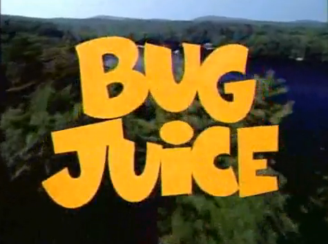 Fuck the haters, Bug Juice was the original reality tv show. Disney channel new their shit.