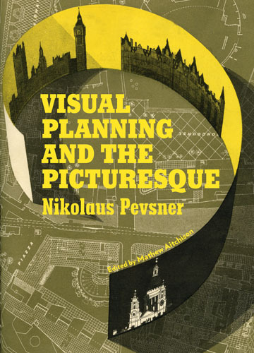 Pevsner's Townscape: Visual Planning and the Picturesque If you're an art and architecture history nerd, or just a fan of well-designed cities, this book about 19th century English planning tradition will make you jizz.