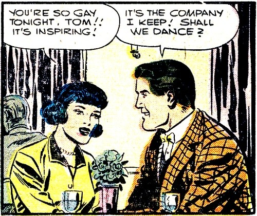 comicallyvintage:  It's The Company I Keep!