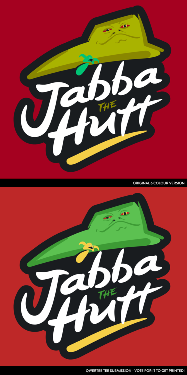 """Brand Wars: Jabba the Hutt"" vote for it to get printed at Qwertee - click here."