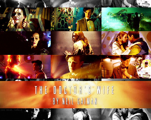 cae-near:   30 Days of Summer Break Doctor Who | 02 : What's your favorite episode (and why)?Of all this beautiful and awesome episodes that I really love much I chose The Doctor's Wife. Maybe this is partly Neil Gaiman's fault, 'cause I love his works, but mainly the story in this episode touch my very soul. We can see there how much Doctor loves Tardis, how dear she is to him. She's not a thing for him, she's something more, something that we probably can't understand. Tardis is the only one that is there with him every time, all this time, and they are similar, aren't they? She is as mad as he is. He stole her, and she stole him.