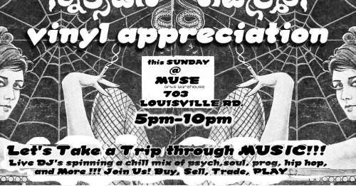 Sunday, July 31, 5-10pm. Vinyl Appreciation. Where the good get weird and the weird get good.