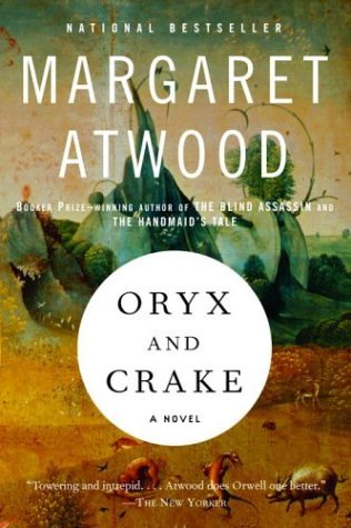 Summer Book Club, Book #3 Oryx and Crake by Margaret Atwood