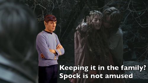Keeping it in the family? Spock is not amused.