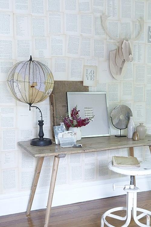 Paper the walls of your office with an old book, textural but understated. (via poppytalk)