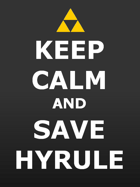 svalts:  Keep Calm and Save Hyrule // by Gunslingerrx