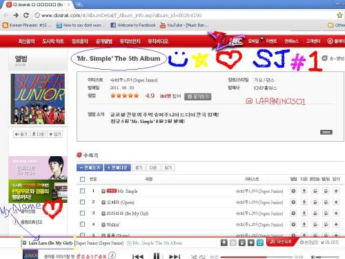im listening now to www.dosirak.com Super Junior Mr. Simple then suddenly my name pop out from album title track 라라라라 (Be My Girl) ^_^ Lol at myself hehe SJ Daebak!! ^_^  라라라라 Eng trans: Lara Lara hehe <3 ^^ Sure Sure i will be your Girl Sungmin oppa ehehe ^__^ SUPER JUNIOR MR. SIMPLE DAEBAK!!!!!!!