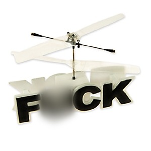 Remote Controlled Flying F*ck Find Me A Gift are the first  in the UK to stock this ridiculously funny RC toy! Our fantastic radio  controlled helicopter is like no other! Do not expect the usual  helicopter though! The Remote Controlled Flying F*ck says it all!  Imagine a normal day in the office and some idiot next to you is  blabbering on about something pointless that you really do not want to  hear. Instead of turning round and telling them that you do not give a  flying f*ck, show them instead! That's a little more polite, right? This  remote controlled toy is literally the word 'F*CK' with a helicopter  propeller. Fly it around and let everyone know what you really think of  their dull and pointless conversation. This is a must have to show  everyone what you really think of them. The Remote Controlled Flying  F*ck really does say it all.