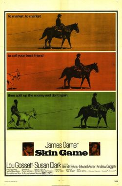 Movies I've Seen in 2011 208.  Skin Game (1971) Starring:  James Garner, Louis Gossett Jr., Susan Clark Director:  Paul Bogart Rating:  ★★★/5
