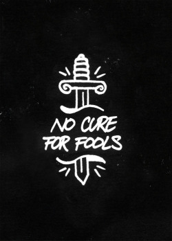 thedepicted:  No cure for fools.