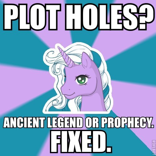 fyeahfantasywriterunicorn:  Prophecy is the duct tape of fantasy writing.    GUILTY!!!