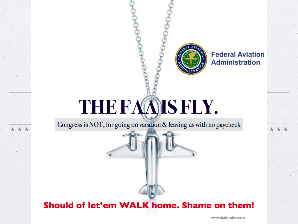 To Congress: Don't jet out of town, leaving the #FAA grounded http://bit.ly/pqfuWu 70,000 people out of work? Now? F$%k a debt ceiling, we're talking about people's livelihoods here. -hb