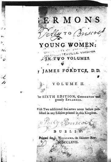 "Title page with ownership marks (""Molly Briscoes [sic]"", ""Patty Briscoe"", University of Virginia library stamp), partially obscured (by placeholder?). From front matter of Sermons to Young Women, v.2 by James Fordyce (1767). [Here]"