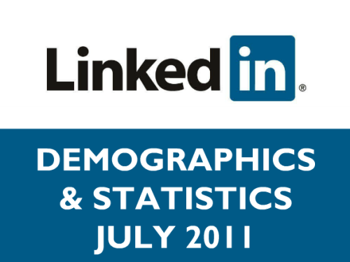 LinkedIn: Demographics + Statistics 2011 HERE