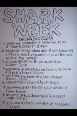 Shark Week Drinking Game!