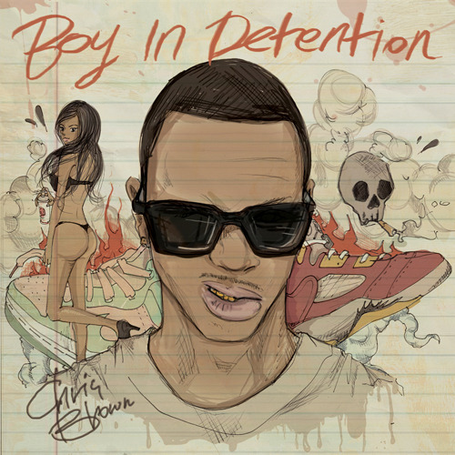 Chris Brown's - Boy In Detention. Mixtape. About to take a listen. #teambreezy #chrisbrown #boyindetention