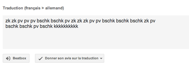 "Google Translate - When translating a beatbox sound in German, the ""Listen"" button automatically changes into ""Beatbox!"". /via AugustinDeBie"