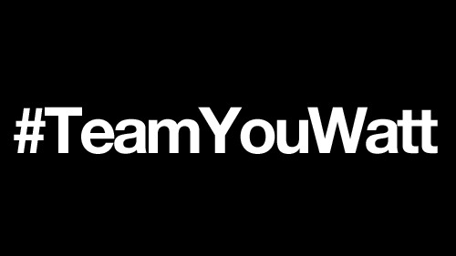 #TeamYouWatt, you watt?