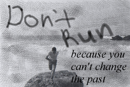 Don't run photo credit: Vern