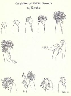 "afternoonsnoozebutton:  ""The thinker of tender thoughts"" by Shel Silverstein"