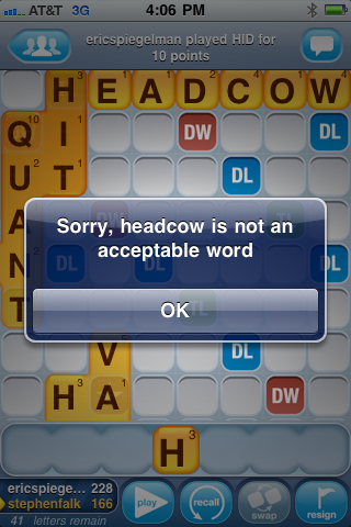 Oh really, Words With Friends? Then what do you call the best cow?