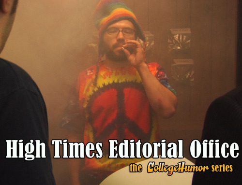 High Times Editorial Office - CollegeHumor Classic feat. Ben Schwartz Click through to check out the original series