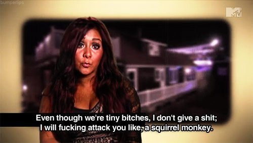 omg yes snooki speak for us.