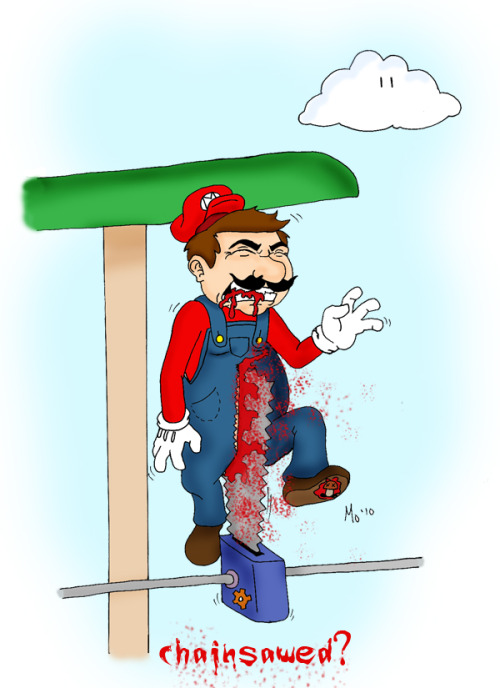 one of my gruesome ones. and yes there really were chainsaws in a super mario game.