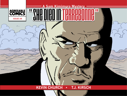 The fourth issue of She Died In Terrebonne is now available in .CBZ and .PDF formats in the Agreeable Comics shop. To quote the solicitation copy:The inaugural adventure of Sam Kimimura wraps up with death, betrayal and hard drinking. Included in this is an exclusive prose short by Kevin Church and pinups from Ming Doyle, Cathy Leamy, Max Riffner and Justin Greenwood!So, go spend your money. Please. We need it. For drugs.NOTE: At least through Friday, we're putting digital copies of 1-3 on sale for one dollar each. That means you can read all of She Died In Terrebonne and the bonus materials for five dollars total. Ron Popeil himself couldn't give you a deal that good.