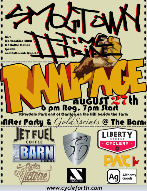 !!SMOGTOWN II TIME TRIAL RAMPAGE!!            !!AUGUST 27TH!! Bring your bike, bring some legs. Awesome after party at The Barn Nightclub 418 Church St. FREE Registration for the race FREE entry to after party!