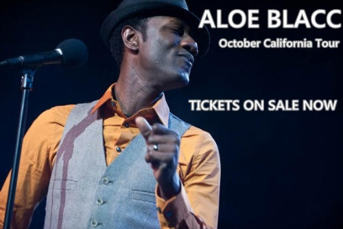 Aloe Blacc California Tour Tickets on sale now! We are happy to announce that the tickets for our upcoming California tour are now on sale. Aloe Blacc & The Grand Scheme will returning to Detroit Bar on October 12.  On October 13, you can catch us in San Diego at Casbah.  Then on Saturday October 22, we'll be playing the El Rey Theater in Los Angeles.  Ticket links for each event are below: October 12 - Detroit Bar - Costa Mesa, CA - BUY TICKETS October 13 - Casbah - San Diego, CA - BUY TICKETS October 22 - El Rey Theater - Los Angeles, CA - BUY TICKETS