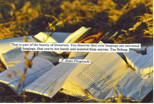 newdreamstotouch:  F. Scott Fitzgerald knows … we belong.