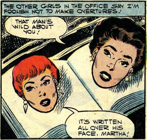 comicallyvintage:  That man is wild about you. The floating heads of wisdom can't be wrong.