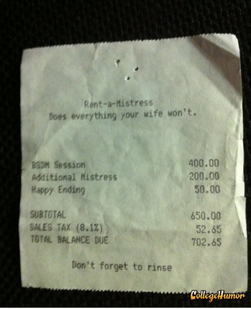 "Rent-A-Mistress Receipt ""Don't worry, it will only show up as 'Extramarital Affair' on your credit card statement."""