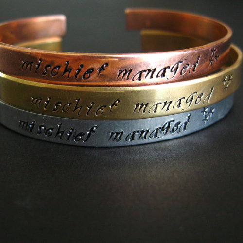 Harry Potter Bracelet - Mischief Managed - Hand Stamped Cuff Bracelet by spiffingjewelry on Etsy See the Muggle Skinny Cuff, Make Love Not Horcruxes Cuff, Keep Calm and Conjure a Patronus Cuff and the I solemnly swear I am up to no good Cuff.