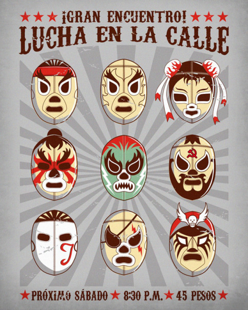 "Famous members of the Street Fighter group get a Lucha libre redesign by Eduardo San Gil. This is an update from his previous design. The translation of ""Lucha en la Calle"" is Street Fight. Lucha en la Calle 2.0 by Eduardo San Gil / Graja(Flickr)"