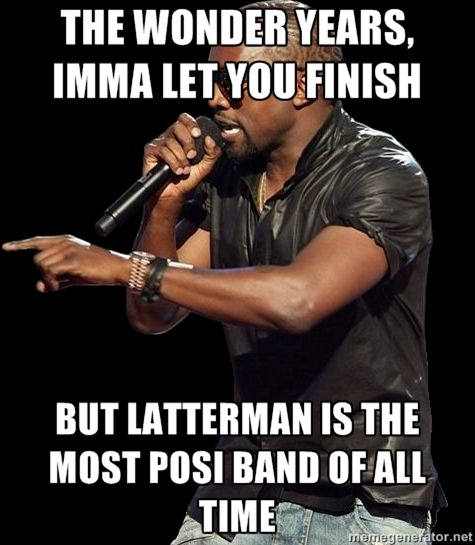 I lol'd. wesingforbetterdays:  Being that I'm listening to Latterman, I had to do this. Yes, I think I'm funny.
