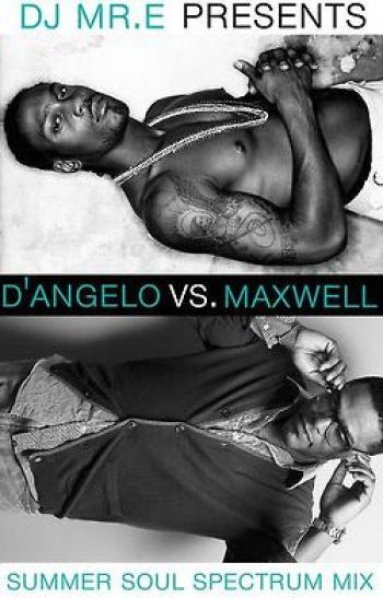 Babymaker. hellaproper:  Dj MR. E | Maxwell vs D'Angelo Mix the playlist is in your girl's panty drawer…..ha. nightcap..!  Download HERE [right click + save as] or STREAM enjoy!
