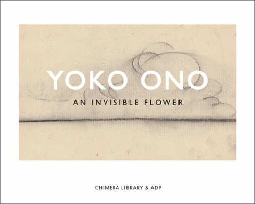 YOKO ONO – AN INVISIBLE FLOWER This elegant little art book is a never-before-published treasure  written and illustrated by Yoko Ono in 1952, when she was 19 years old,  at the advent of her artistic career. Featuring whimsical hand-drawn  text and minimalist drawings in chalk pastel, this sweet story tells of  an invisible beauty that we all know, but cannot see. But there is one  person who can see it: 'Smelty John.'  Written years before Yoko met her famous soul mate, Invisible Flower  offers a glimpse into the early process of a brilliant conceptual artist  and eerily heralds her relationship with one of pop music's most  beloved talents. Sean Lennon discovered this little jewel in his mothers' archives and  contributes an introduction. Yoko Ono contextualises her work in a new  afterword. (Release date currently unknown)