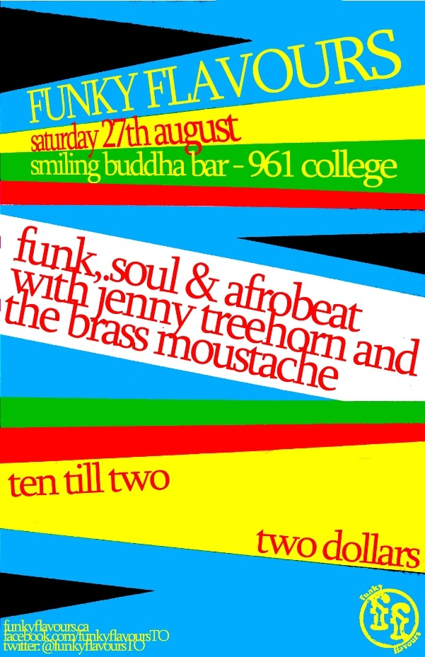 Come join us for another action-packed night of funk, soul, afrobeat and other goodness at Smiling Buddha on College!