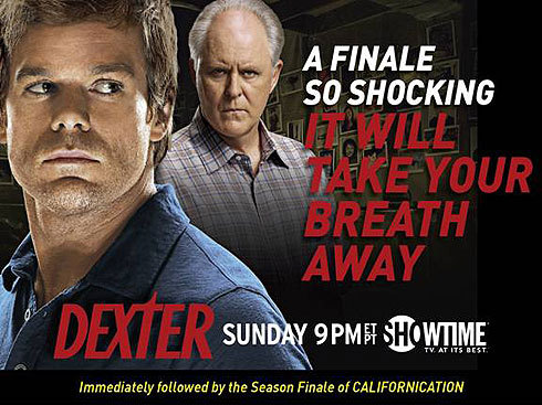 "30 Day TV Challenge Day 26- OMG WTF? Season finale. ""Dexter"": Season 4 Finale. I think there was a collective gasp heard from anyone watching this episode as it went down. The whole episode has an air of rushed, frantic anticipation to it, from the beginning in the police station (""Hello, Dexter Morgan""), to the pursuing chase of Arthur/Trinity by Dexter; the Quinn altercation in the parking lot, the arrest (!) of Dexter as he is running out of time and has Arthur locked in his van, the big break at the station pertaining to Trinity's real identity, Dexter almost getting caught at Trinity's house, the (supposed) final scene of Dexter killing Arthur… And of course, the ""OMG WTF?"" moment of Dexter finding the lifeless body of Rita in a bathtub of blood, killed by Trinity mere hours before Dexter could take care of him. It certainly had me on the edge of my seat! Just thinking about it makes me sweat."