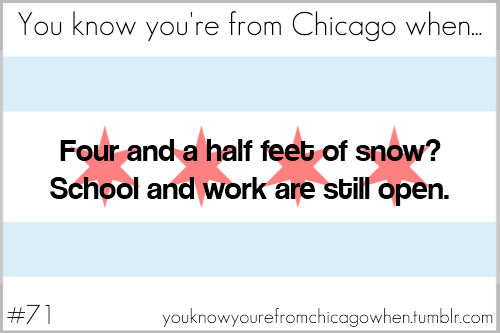 youknowyourefromchicagowhen:  Submitted by kids-and-cudi
