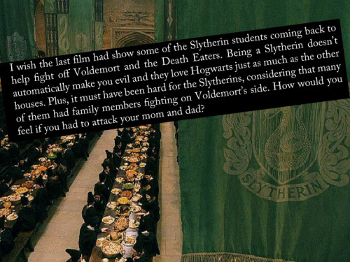 bluebell-ren:  harrypotterconfessions:  graphic submitted  I made a Slytherin OC, that does that, and am comtempting writing a fanfiction for her.