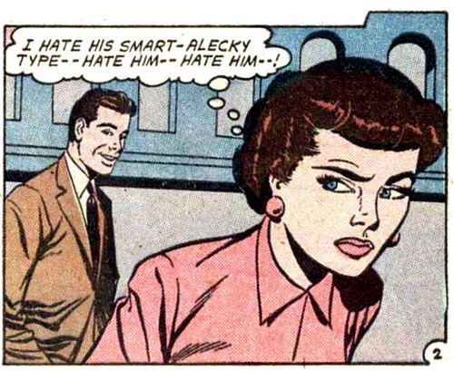 comicallyvintage:  Smart-alecky types.  Not welcome.