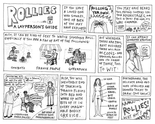 A cartoon about roll-your-own cigarettes that is much easier to read in the high-res version.  Sorry it's been so long between posts! I've been taking a life drawing class this summer; I'll try and post some sketches soon.
