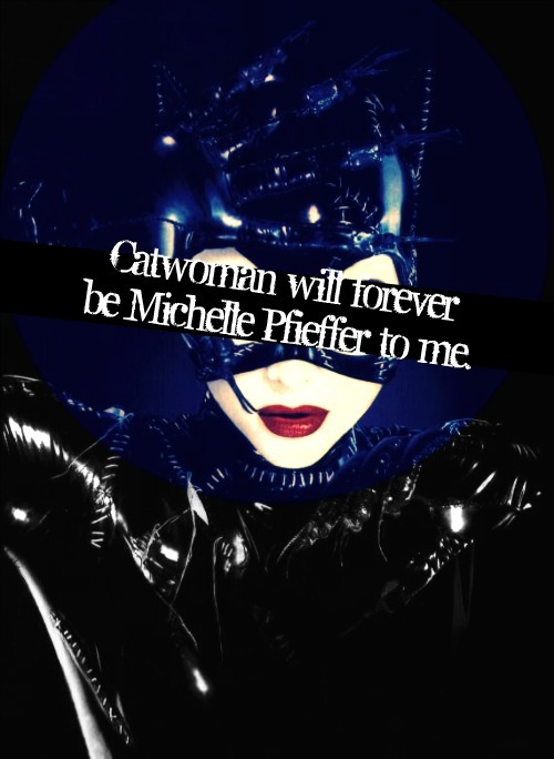 kyssthis16:  masteradept:  madelinelime:  batmanconfessions:  Catwoman will forever be Michelle Pfieffer to me.  I also like the BtAS version, but she was based on Michelle Pfieffer's version, sooooo…  Always a tie for me   Eartha Kitt is everything, yo. But Michelle Pfieffer did actually do Catwoman justice.   Michelle Pfieffer did Julie Newmar's Catwoman justice, but Eartha Kitt still reigns supreme & we're just going to pretend Halle never did that other movie…