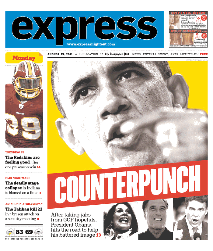 Express: Obama Counterpunch I don't do a bunch of covers for Express, but I finally got a chance to regularly do a few front pages. This one's my favorite so far.