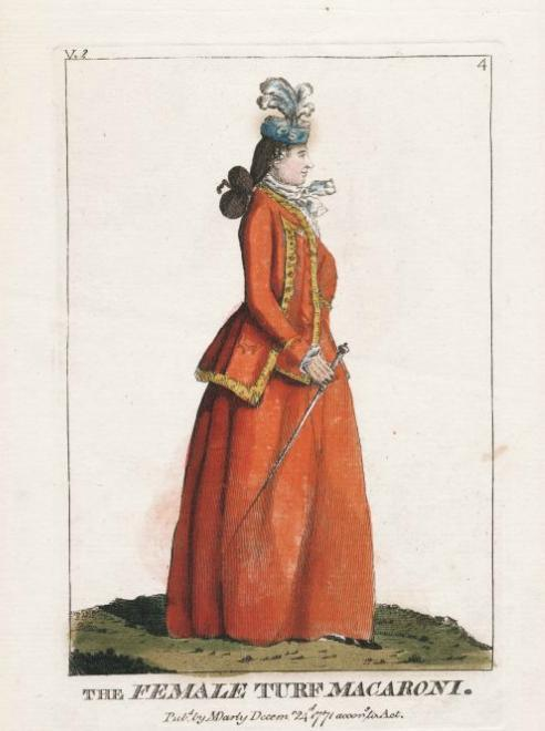 The Female Turf Macaroni, 1771. Gorgeous riding habit and very unusual hat!