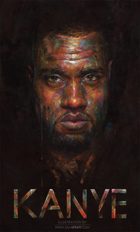 """Kanye West in Color"" - Painting by Sam Spratt Though I've done Kanye before, listening to ""Watch the Throne"" made me want to go gorillas (""I don't even know what that means"" ""No one knows what it means but it's provocative"") with the colors and layering—mixing in a mess of loose and tight brushwork, and some hand-drawn type. Connect with my: portfolio website,  tumblr,  facebook artist's page and twitter."