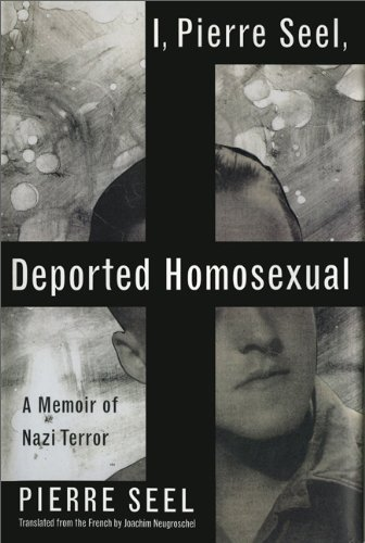 I, Pierre Seel, Deported Homosexual: A Memoir of Nazi Terror (1995) by Pierre Seel, is the memoir of a frenchman living during WWII, who is imprisoned in a Nazi concentration camp at age 17 due to his homosexuality. He is released, only to e conscripted into the German army to fight on the Russian front.